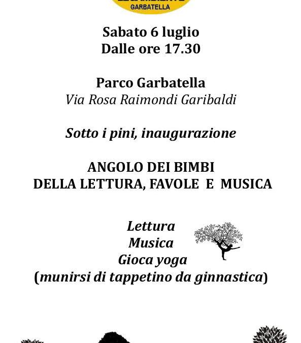 Sabato 6 luglio inaugurazione ANGOLO DEI BIMBI, DELLA LETTURA, FAVOLE E MUSICA